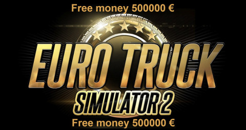 ets 2 free-money-500000